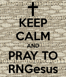 keep-calm-and-pray-to-rngesus